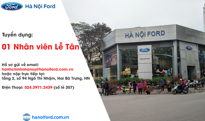 Hà Nội Ford tuyển dụng nhân viên Lễ Tân